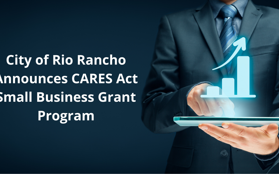City of Rio Rancho Announces CARES Act Small Business Grant Program